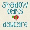 Shadow Oaks Daycare's Photo