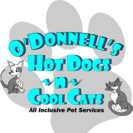O'Donnell's Hot Dogs ~n~ Cool Cats All Inclusive Pet Service