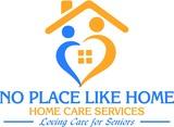 No Place Like Home Homecare's Photo